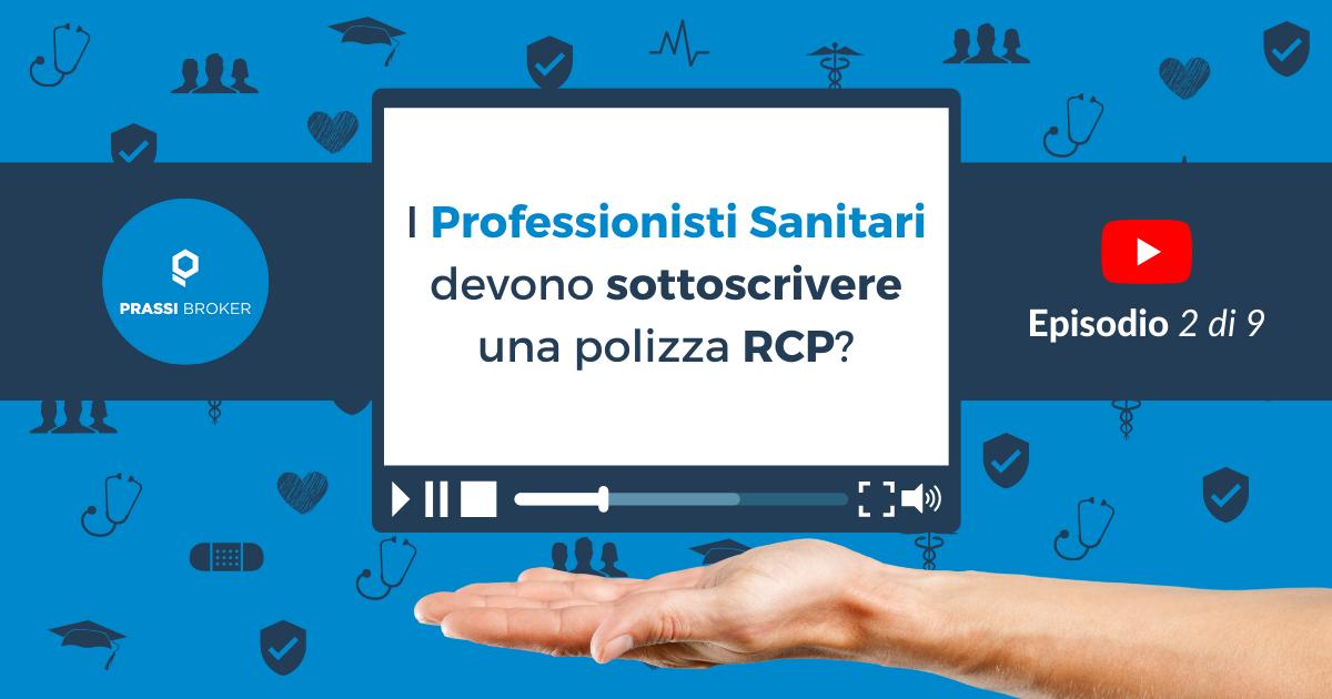 Professionisti Sanitari polizza RCP