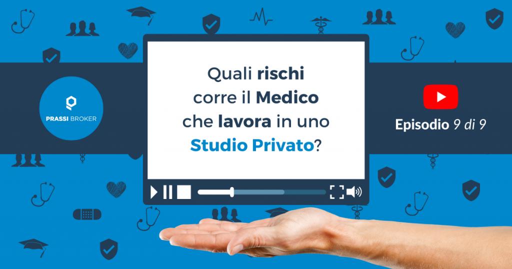 Rischi Studio Privato Medico